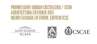PREMIO SAINT-GOBAIN CRISTALERÍA / CITAV ARQUITECTURA EN VIDRIO 2015 MEJOR FACHADA EN VIDRIO. EDIFICIO ICSE